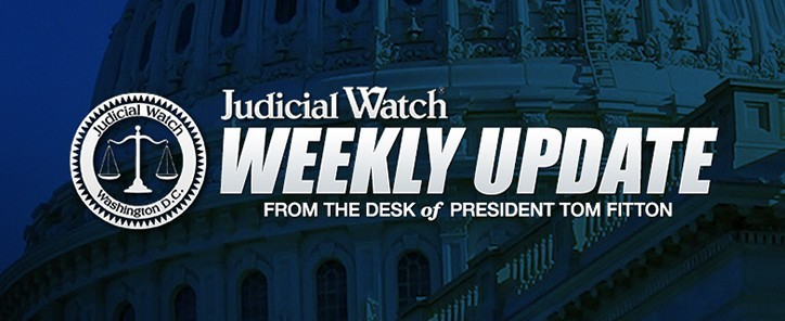 Weekly Update: Major Court Hearing for Clinton Scandal Documents