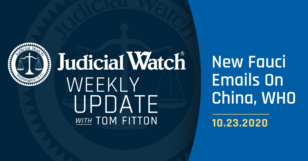 New Fauci Emails On China WHO  Judicial Watch